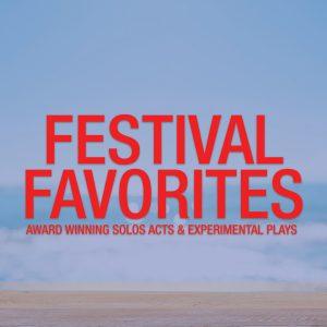 Festival Favorites at Little Fish Theatre