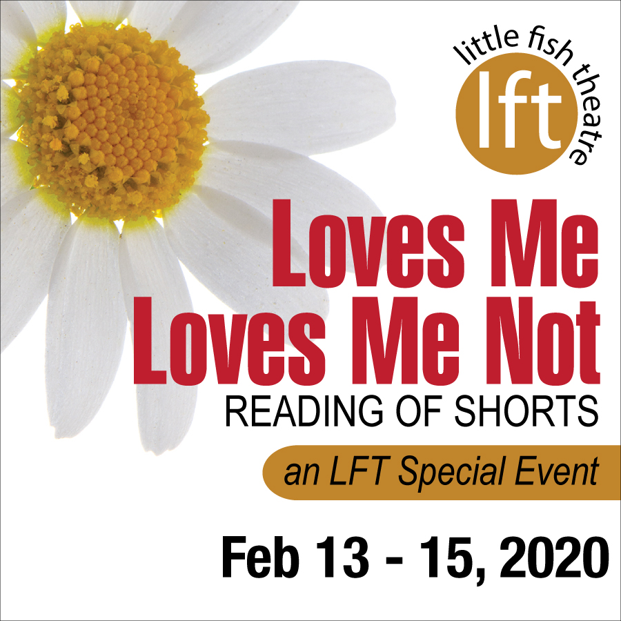Loves Me Loves Me Not at Little Fish Theatre