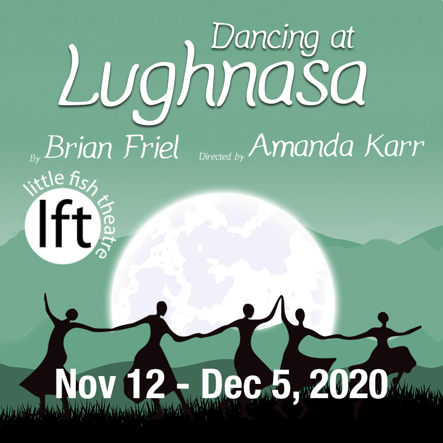 Dancing at Lughnasa at Little Fish Theatre in San Pedro