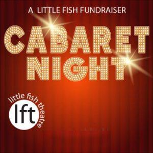Cabaret at Little Fish Theatre in San Pedro